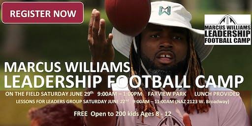 4th Annual Marcus Williams Leadership Football Camp