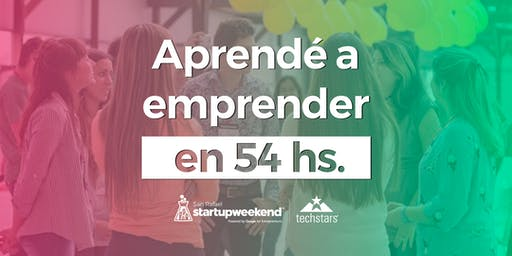 Techstars Startup Weekend San Rafael, Mendoza 2019