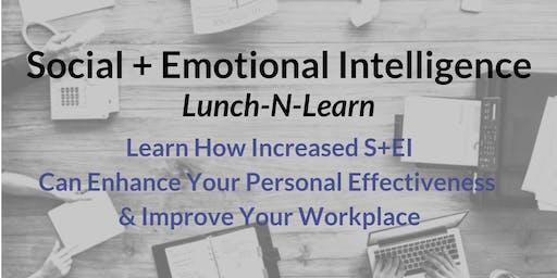 Social + Emotional Intelligence Lunch-N-Learn