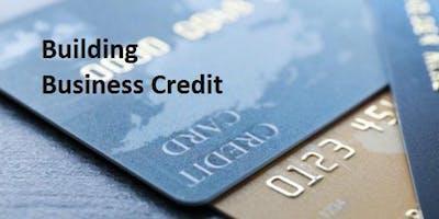 Small Business  Start-Up & Credit Building Workshop