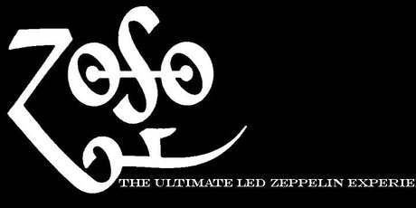Zoso The Ultimate Led Zeppelin Experience @ Old Dog Tavern (Outdoor Stage) tickets