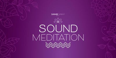 Summer Sundays in Midtown: Sound Meditation