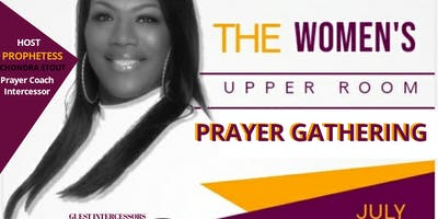 The Women's Upper Room Prayer Gathering!