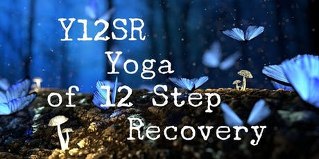 Y12SR YOGA OF 12 STEP RECOVERY tickets
