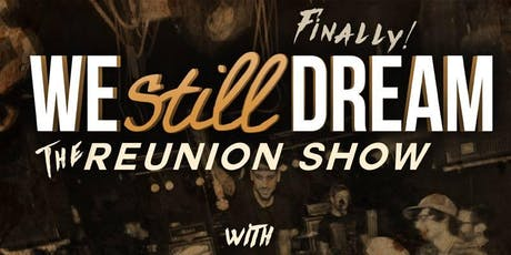 We Still Dream Reunion Show with Adversaries (EP Release), Glazed and MORE! tickets