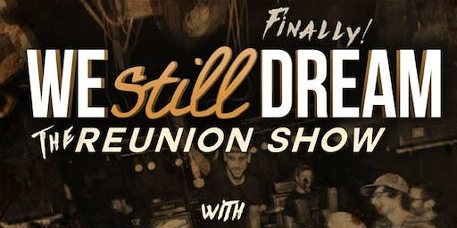 We Still Dream Reunion Show with Adversaries (EP Release), Glazed and MORE!