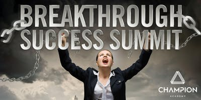 Breakthrough Success Summit - September 21st / 22nd 2019