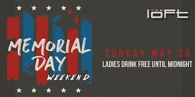 Memorial Day Weekend | Loft Sundays