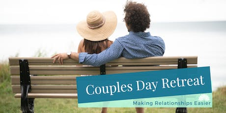 Couples Day Retreat: Making Relationships Easier tickets
