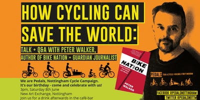 How Cycling Can Save The World - Talk by Peter Walker, 'Bike Nation' author