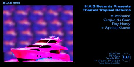 H.A.S Records Presents // Thames Tropicana Returns tickets