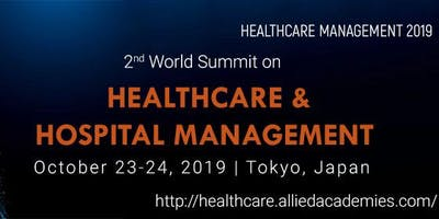2nd World Summit on Healthcare & Hospital Manageme