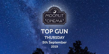 Moonlit Cinema: Top Gun(12A) In Mill Gardens, Leamington Spa tickets