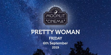 Moonlit Cinema: Pretty Woman(15) in Mill Gardens, Leamington Spa tickets