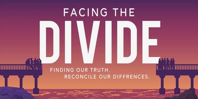 Bridging the Divide: Finding Our Truth. Reconcile Our Differences.