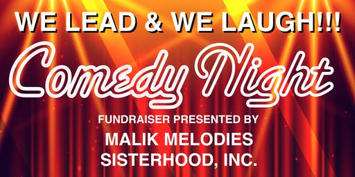 WE LEAD & WE LAUGH!!! A Comedy Night Fundraiser