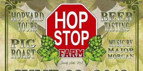 Second Annual Hop Stop Farm Event tickets