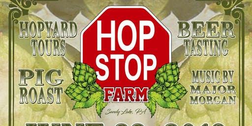 Second Annual Hop Stop Farm Event