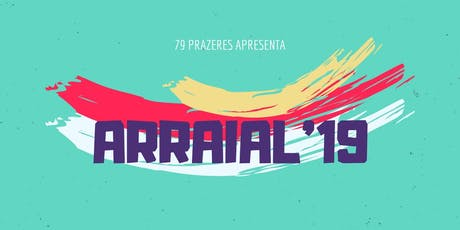 Arraial 2019 - 79 Prazeres tickets