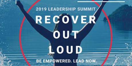 2019 RECOVER OUT LOUD Leadership Summit tickets