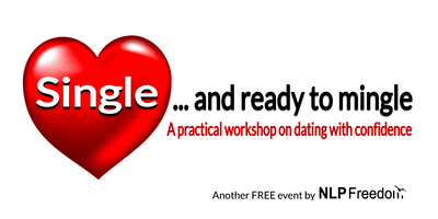 Single & Ready to Mingle - Workshop - Dating with Confidence