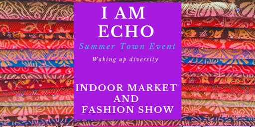 I AM Echo Summer Town Event.