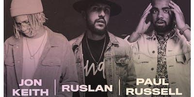 Ruslan, Jon Keith, Paul Russell