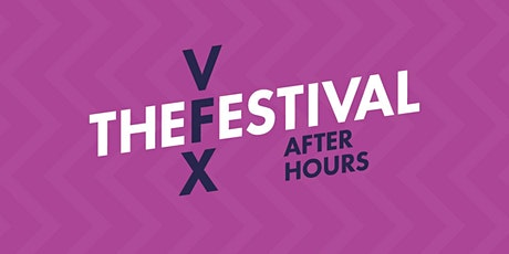 The VFX Festival 2020 - After Hours tickets