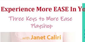 Experience More EASE In Your Business ~ Playshop with...