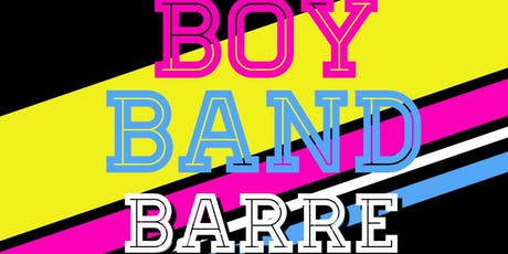 Boy Band Barre tickets