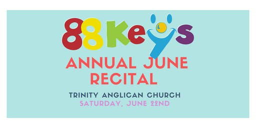 88Key's June Recital 2019: Individuals Concert