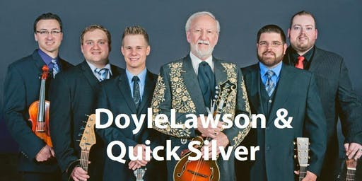 An Evening of Bluegrass Music with Doyle Lawson & Quicksilver