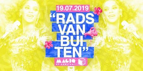 ♡ RADS Vanbuiten ♡ 19/07 tickets