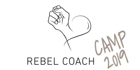 Rebel Coach Camp 2019 Tickets