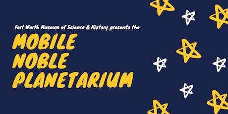 Mobile Noble Planetarium-Take Me to the Stars (Level K-12) tickets