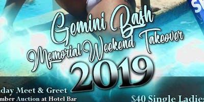 Gemini Bash/Memorial Day Takeover