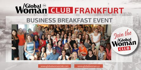 GLOBAL WOMAN CLUB FRANKFURT: BUSINESS NETWORKING BREAKFAST - SEPTEMBER tickets