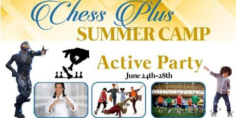 Chess Plus Active Party Summer Camp (June): Hiphop/Agility/Fortnite DanceOf/Basketball tickets