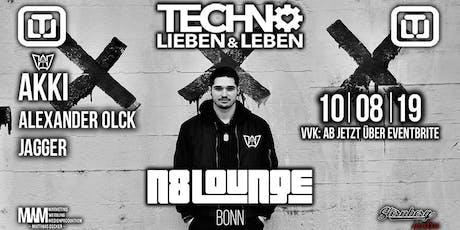 """Techno Lieben & Leben """"goes"""" N8Lounge/Bonn w/ AKKI Tickets"""