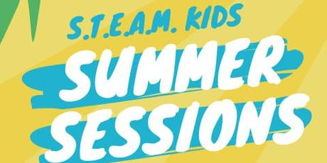 STEAM KIDS SUMMER SESSIONS entradas
