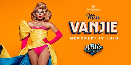 Miss Vanjie à Montréal billets