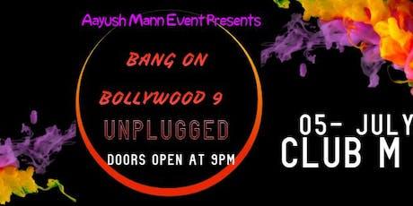 bANG On Bollywood-9 tickets