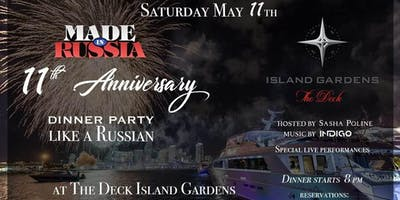 MIAMI May 11 MADEinRUSSIA 11th Anniversary DinnerParty LikeRussian@The Deck