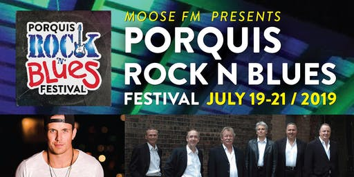 PORQUIS ROCK N BLUES FESTIVAL JULY 19-21 / 2019