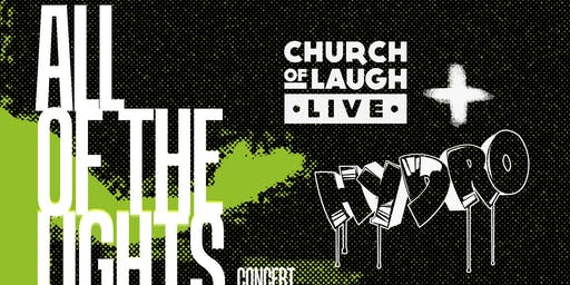 Church of Laugh Tour: All Of The Lights