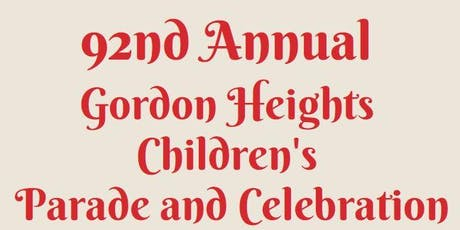 92nd Annual Gordon Heights Children's Day Parade and Celebration! tickets