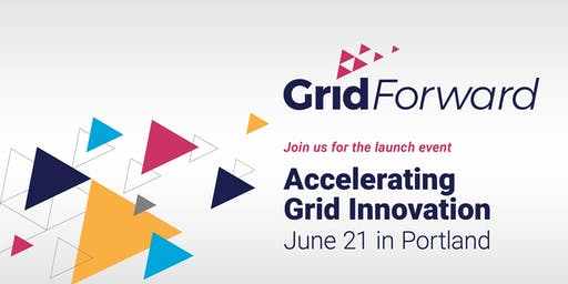Grid Forward (re)Launch Event and All Members Meeting