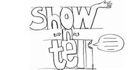 Show 'N Tell tickets