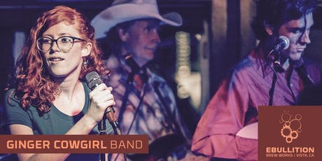Independence Day Weekend With The Ginger Cowgirl Band & Local Craft Beer At Ebullition Brew Works tickets