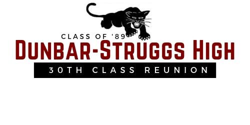 Dunbar-Struggs High School 30 Year Reunion
